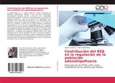 Bookcover of Contribución del REβ en la regulación de la población adenohipofisaria