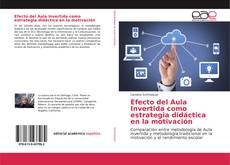 Buchcover von Efecto del Aula Invertida como estrategia didáctica en la motivación