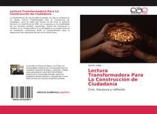 Couverture de Lectura Transformadora Para La Construcción de Ciudadanía