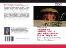 Portada del libro de Objeción de Conciencia en la prestación Servicio Militar Obligatorio
