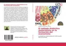 Copertina di El método dialéctico materialista en la formación del economista