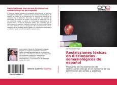 Portada del libro de Restricciones léxicas en diccionarios semasiológicos de español