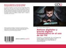 Portada del libro de Nativos digitales y brecha digital: Comparativa en el uso de las TIC