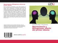 Copertina di Neurociencia y Bilingüismo: efecto del primer idioma