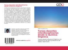 Обложка Tareas docentes interdisciplinarias desde la Química Orgánica