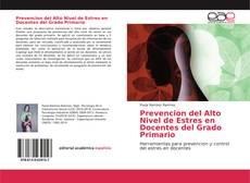 Capa do livro de Prevencion del Alto Nivel de Estres en Docentes del Grado Primario