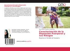 Bookcover of Caracterización de la Depresión Puerperal y sus Riesgos