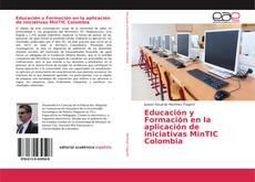 Bookcover of Educación y Formación en la aplicación de iniciativas MinTIC Colombia