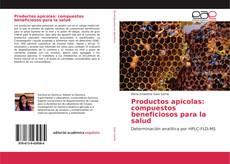 Bookcover of Productos apícolas: compuestos beneficiosos para la salud