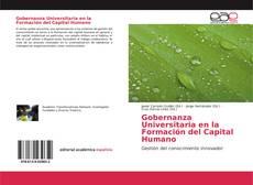 Bookcover of Gobernanza Universitaria en la Formación del Capital Humano