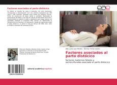 Portada del libro de Factores asociados al parto distócico