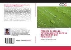 Обложка Modelo de riesgo heteroagresivo para la prevención del homicidio
