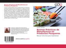 Обложка Buenas Prácticas de Manufactura en Productos Pesqueros