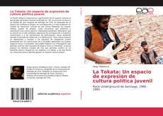Portada del libro de La Tokata: Un espacio de expresión de cultura política juvenil