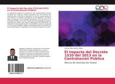 Bookcover of El Impacto del Decreto 1510 del 2013 en la Contratación Pública