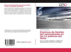 Borítókép a  Prácticas de Gestión del conocimiento en las I.E publicas del Huila. - hoz