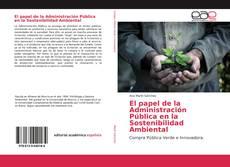 Portada del libro de El papel de la Administración Pública en la Sostenibilidad Ambiental