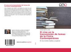 Portada del libro de El cine en la transmisión de temas de la Física Contemporánea