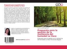 Copertina di Propuesta para la gestión de la resiliencia del humedal La Vaca