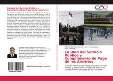 Bookcover of Calidad del Servicio Público y Cumplimiento de Pago de los Arbitrios