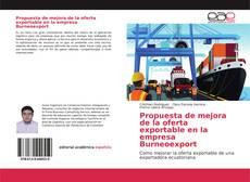 Capa do livro de Propuesta de mejora de la oferta exportable en la empresa Burneoexport
