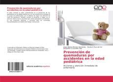 Couverture de Prevención de quemaduras por accidentes en la edad pediátrica