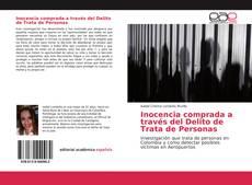 Bookcover of Inocencia comprada a través del Delito de Trata de Personas