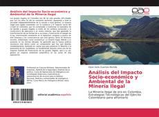 Bookcover of Análisis del Impacto Socio-económico y Ambiental de la Minería Ilegal