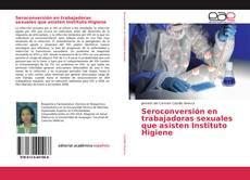 Copertina di Seroconversión en trabajadoras sexuales que asisten Instituto Higiene