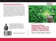 Comparativa: Algoritmo VHDL de Lógica Difusa para predecir partículas的封面