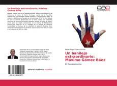 Обложка Un banilejo extraordinario: Máximo Gómez Báez