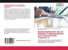 Portada del libro de Implementación de un Modelo Suplementario con Intervención Tutorial V