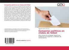 Bookcover of Campañas políticas en clubes de fútbol