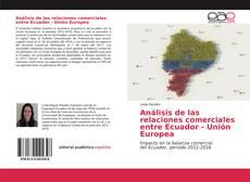 Portada del libro de Análisis de las relaciones comerciales entre Ecuador - Unión Europea