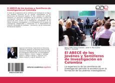 Copertina di El ABECÉ de los Jovénes y Semilleros de Investigación en Colombia