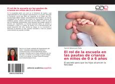 Borítókép a  El rol de la escuela en las pautas de crianza en niños de 0 a 6 años - hoz