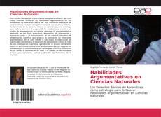 Bookcover of Habilidades Argumentativas en Ciencias Naturales