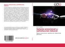 Обложка Salario emocional y satisfacción laboral