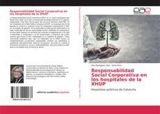 Copertina di Responsabilidad Social Corporativa en los hospitales de la XHUP