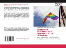 Copertina di Literatura contestataria homosexual de dictadura