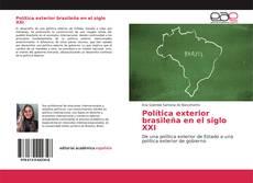 Bookcover of Política exterior brasileña en el siglo XXI