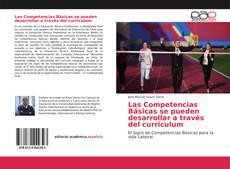 Portada del libro de Las Competencias Básicas se pueden desarrollar a través del curriculum