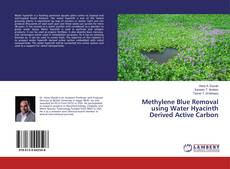 Capa do livro de Methylene Blue Removal using Water Hyacinth Derived Active Carbon
