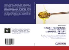 Обложка Effect of Ravinol Salt & Yemeni Honey on Leishmania and Skin's Microbe