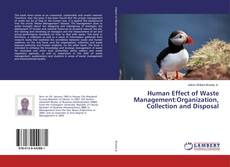 Couverture de Human Effect of Waste Management:Organization, Collection and Disposal
