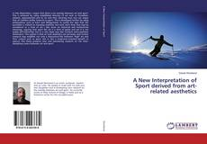 A New Interpretation of Sport derived from art-related aesthetics的封面
