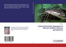 Copertina di Internal Parasitic Diseases of African Catfish (Clarias gariepinus)