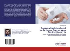 Bookcover of Assessing Medicines based on Customer Reviews using Sentiment Analysis