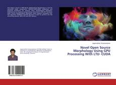 Capa do livro de Novel Open Source Morphology Using GPU Processing With LTU- CUDA
