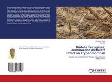 Bookcover of Bridelia Ferruginea, Diaminazene Aceturate Effect on Trypanosomosis